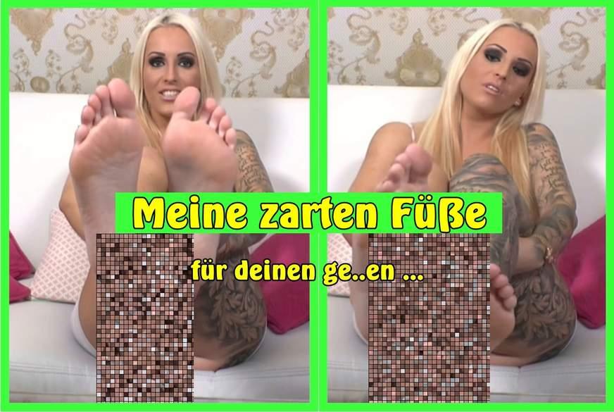Meine zarten Füße für deinen geilen S*****z