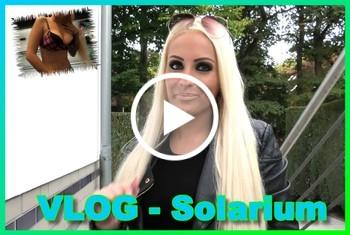 VLOG - Solarium