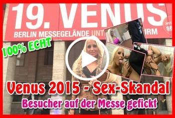 Venus 2015 - Sex-Skandal - Besucher auf der Messe gefickt