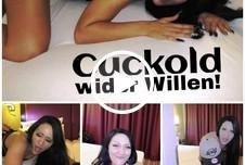 Cuckold wider Willen!