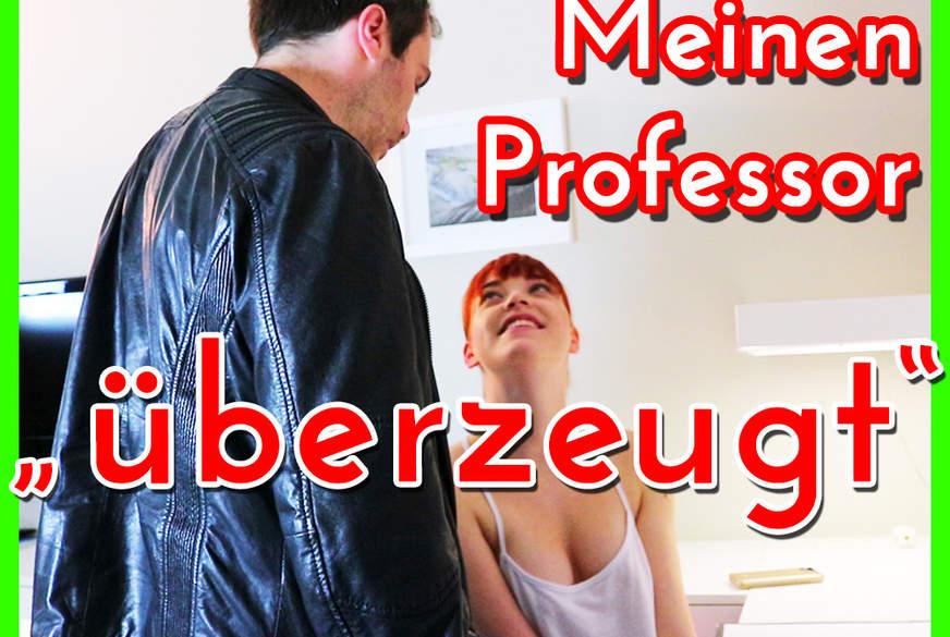 Mein Professor F***t MICH!