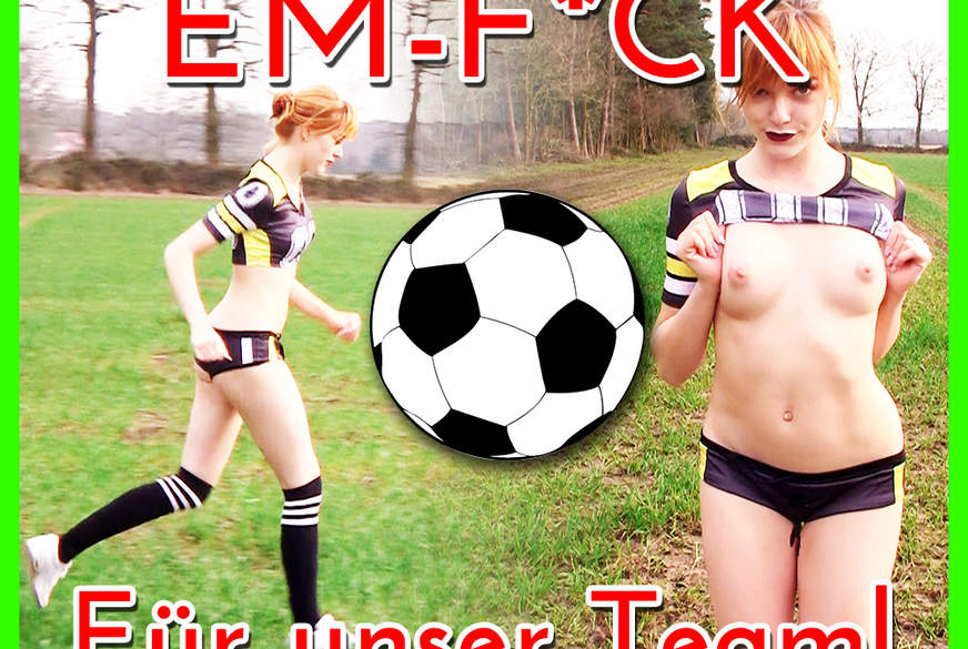 EM-F**k: Sommermärchen 2016 !