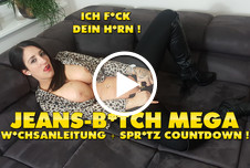 Jeans-B***h Meeegaaaa W************g ! XXL S****zcountdown !!!