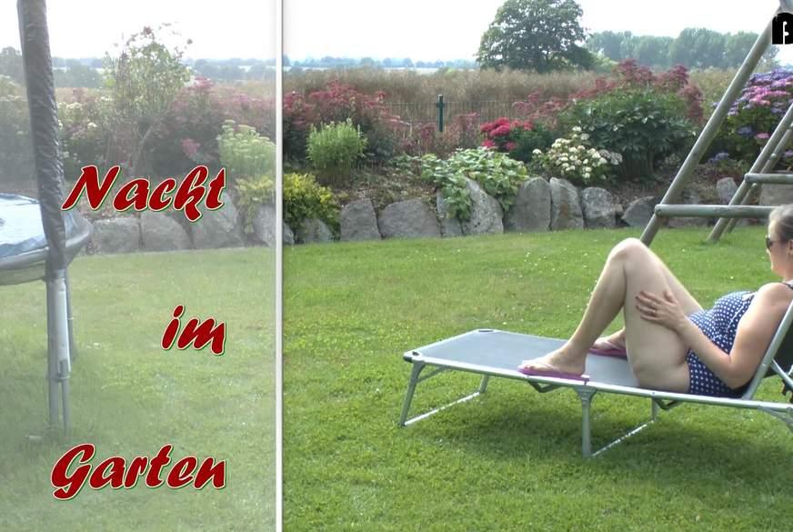 Nackt im Garten d**********t