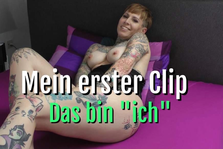Mein erster Clip  Das bin ICH !