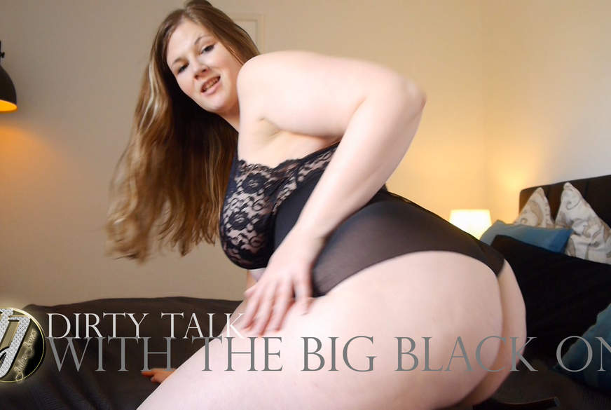 Dirty Talk With The Big Black One