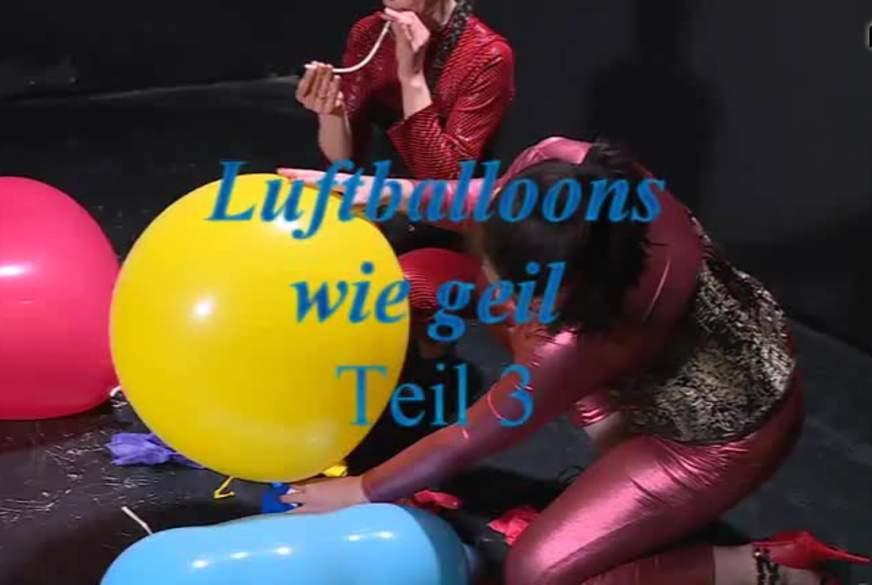Luftballoons wie geil 3