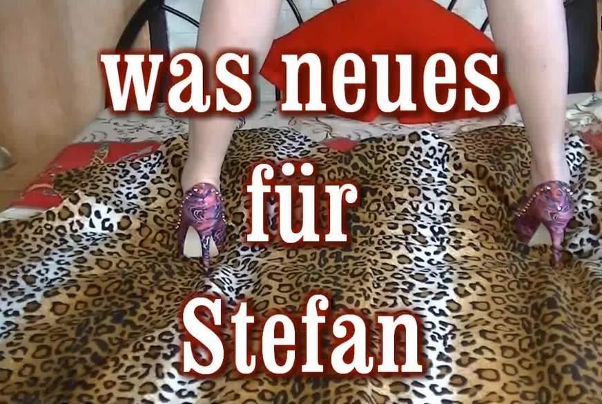 was neues für Stefan