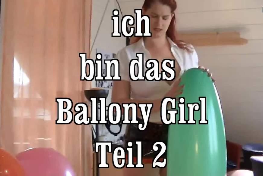 ich bin das Ballony Girl 2