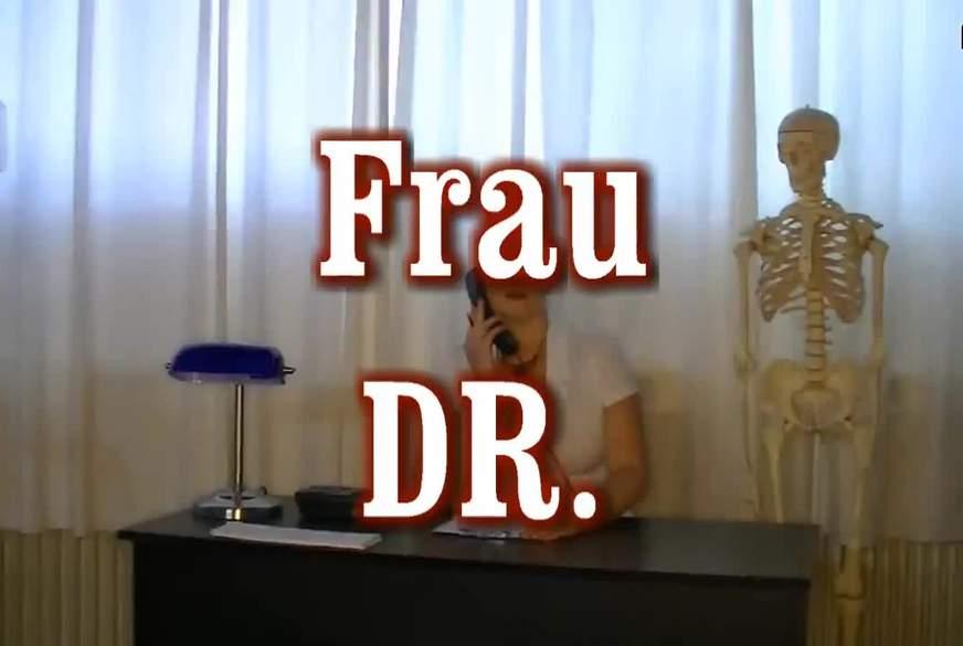 Frau Dr.