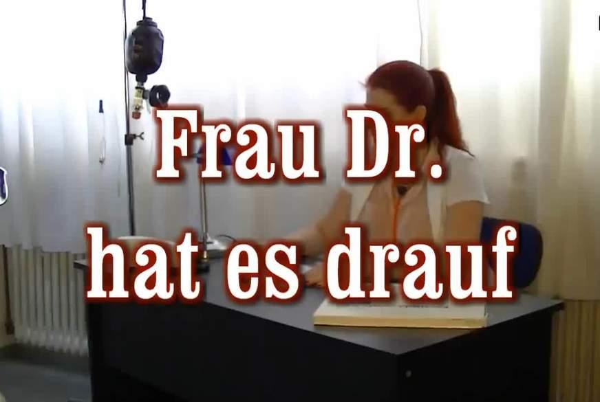 Frau Dr. hat es drauf