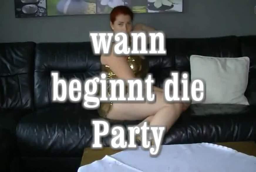 wann beginnt die Party