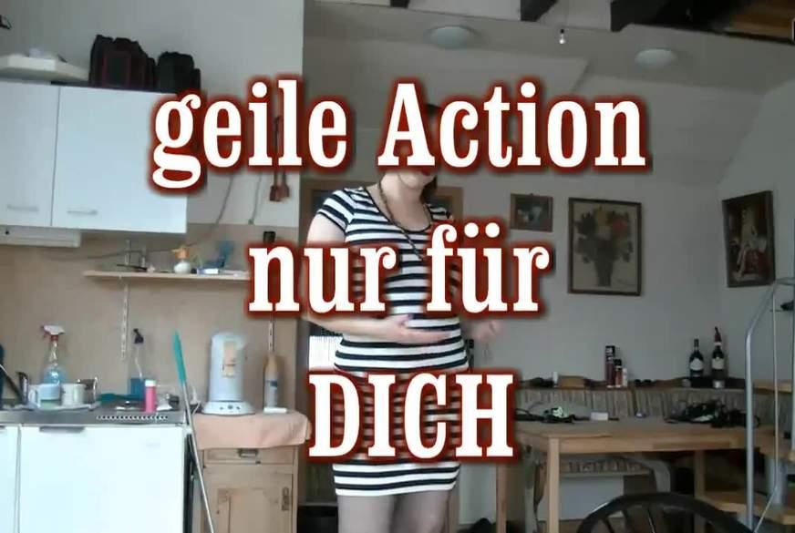 geile Action nur für DICH