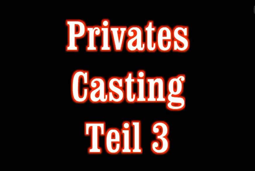 privates Casting 3
