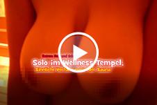 Solo im Wellness Tempel - Sinnliche Verführung in der Sauna