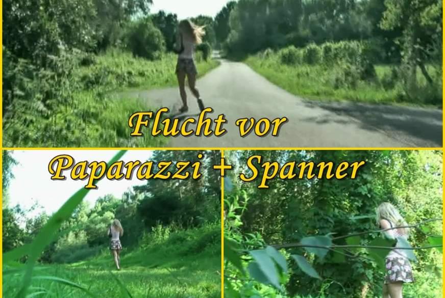 Flucht vor P**arazzi und Spanner