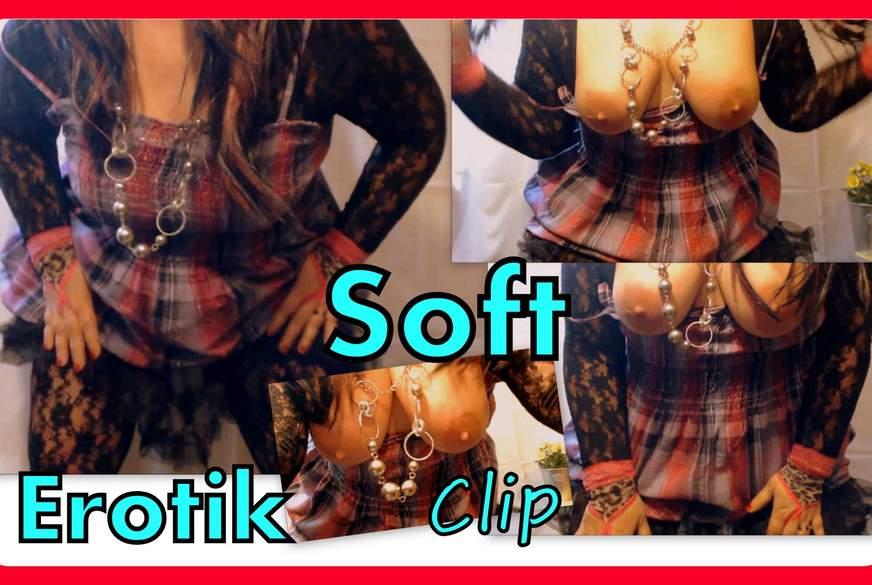 Soft Erotik Clip