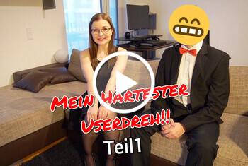 Mein HÄRTESTER Userdreh Erster Teil Ohne G***i !!
