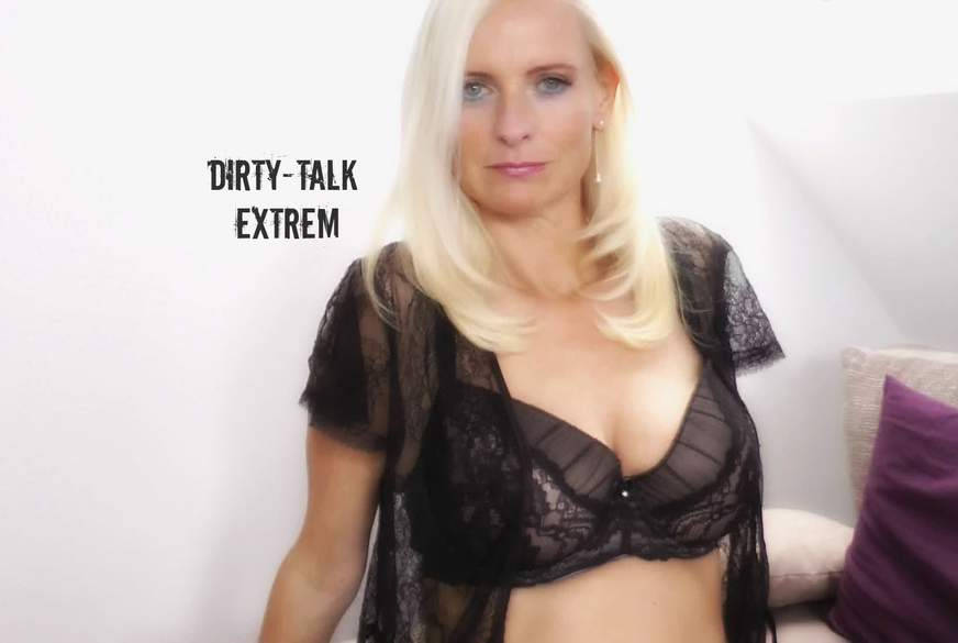 Dirty-Talk EXTREM