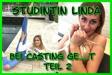 Studentin Linda bei Casting g*****t Teil 2
