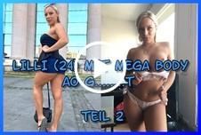 Lilli mit MEGA Body A* g*****t Teil 2