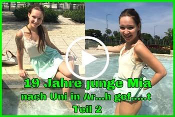 19 Jahre j***e Mia nach Uni in A***h g*****t Teil 2