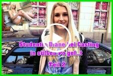 Studentin Diane bei Casting in süßen Po g*****t Teil 2
