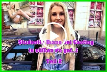 Download: German-Scout - Studentin Diane bei Casting in süßen Po gefickt Teil 2