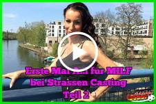 Erste Mal A**l für MILF bei Strassen Casting Teil 2