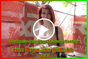 Studentin Jenny bei Strassen Casting zum Orgasmus g*****t Teil 2