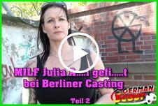 MILF Julia A**l g*****t bei Berliner Casting Teil 2