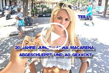Download: German-Scout - 20 Jahre junge Latina Macarena abgeschleppt und AO gefickt Teil 1
