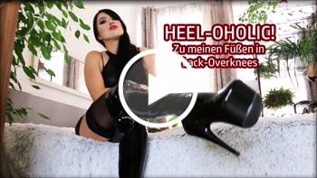 Download: MadameSvea - HEEL-OHOLIC Zu meinen Füßen in Lack-Overknees