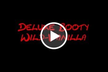 Deluxe Booty